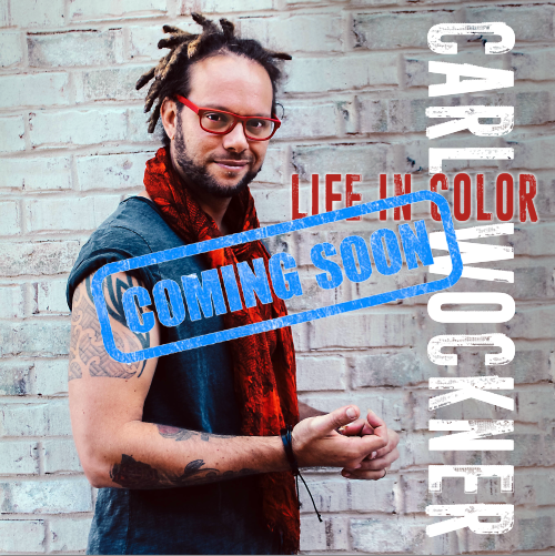 carl-wockner-life-in-color-coming-soon
